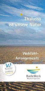 Wohlfühl-Arrangements vom BadeWerk im Thalasso-Nordseeheilbad Neuharlingersiel